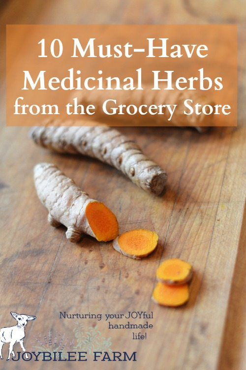 10 Medicinal Herbs from the Grocery Store