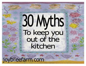 30 myths to keep you out of the kitchen