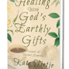 healing with god's earthly gifts