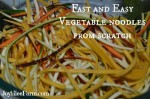 Fast and Easy Vegetable noodles from scratch