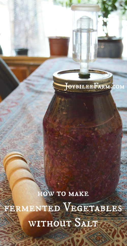 How to make fermented vegetables without salt – Joybilee Farm