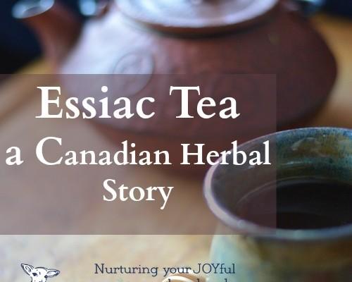 Essiac Tea, a Canadian Herbal Story