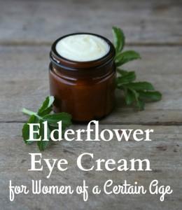 Elderflower Eye Cream for Women of a Certain Age