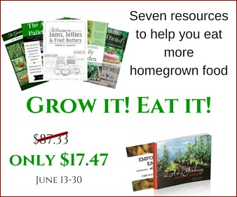 Grow it! Eat it! Book bundle June 13 to 30th only