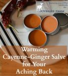 Warming Cayenne-Ginger Salve for Your Aching Back