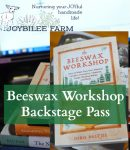 Beeswax Workshop — Backstage Pass