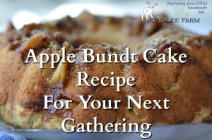 Apple Bundt Cake Recipe For Your Next Gathering
