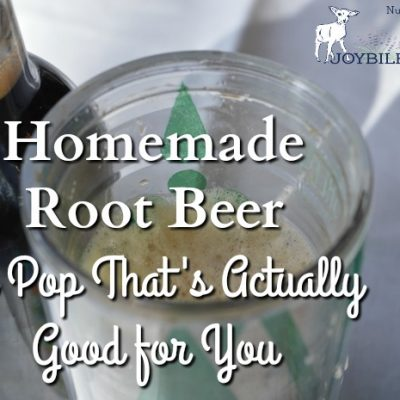Homemade Root Beer: The Pop That's Actually Good for You