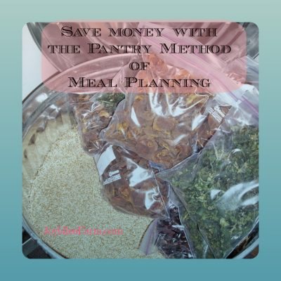 Save money with the Pantry Method of Meal Planning