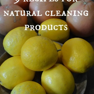 Green Your Clean — 9 recipes for natural cleaning products