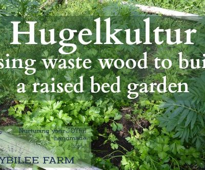 How to Build a Hugelkultur Raised Bed Garden