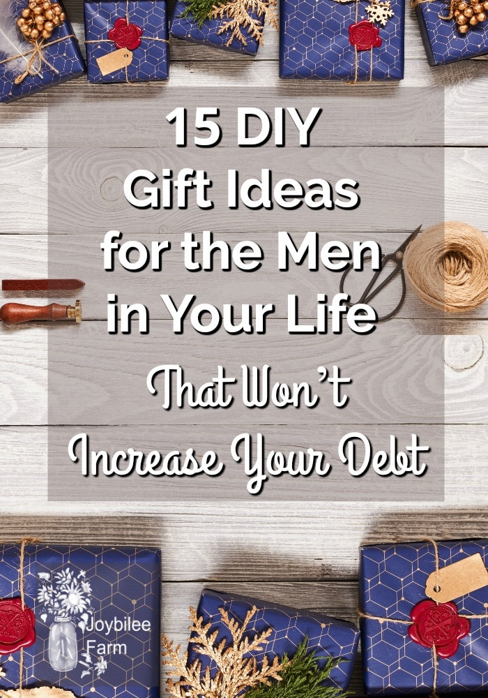 15 DIY Gift Ideas for the Men in Your Life - That Won't Increase Your Debt