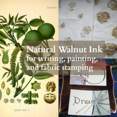 Natural Walnut Ink for writing, painting, and fabric stamping (part 1)
