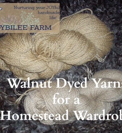how to dye yarns or fabrics with natural walnut dyes, so that you can create a personal homestead wardrobe.
