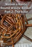 Willow basket making in progress - base stage