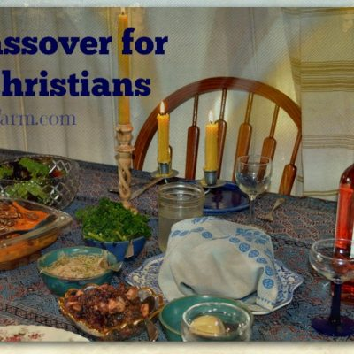 What's a nice Christian like you doing celebrating Passover?