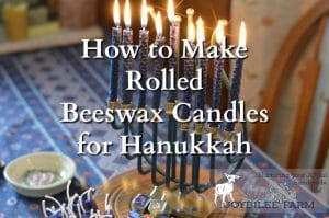 How to Make Rolled Beeswax Candles for Hanukkah