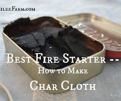 Best Fire Starter — How to Make Char Cloth
