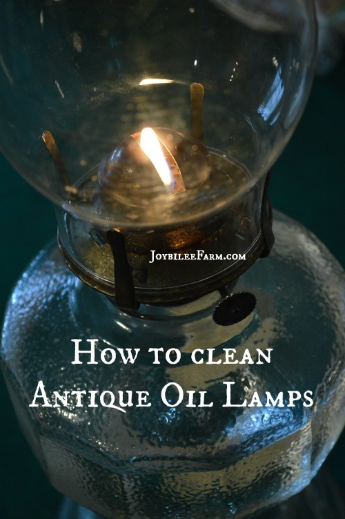 How to clean antique oil lamps | Joybilee® Farm | DIY