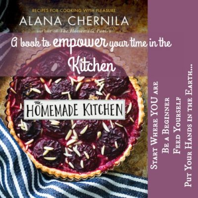 The Homemade Kitchen by Alana Chernila — A review