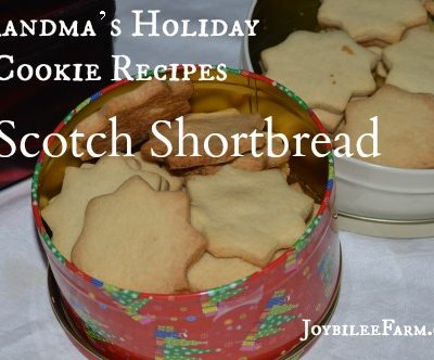 Grandma's Holiday Cookie Recipes – Scotch Shortbread