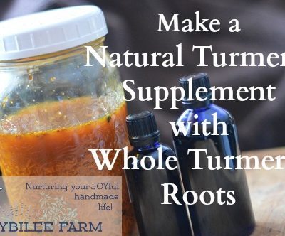 Make a Natural Turmeric Supplement with Raw Turmeric Root