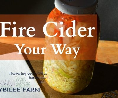 Homemade Fire Cider Your Way