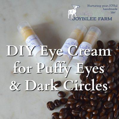 DIY Eye Cream for Puffy Eyes and Dark Circles
