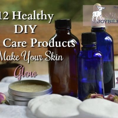 12 DIY Skin Care Products to Make Your Skin Glow