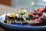 Quick Gluten-Free Quiche Recipe that's Ready in 30 Minutes