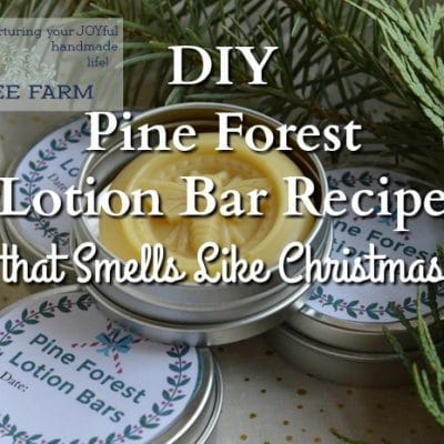 DIY Pine Forest Lotion Bar Recipe
