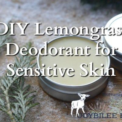 DIY Lemongrass Deodorant for Sensitive Skin