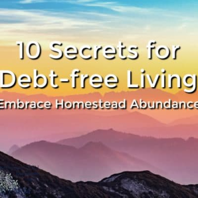 10 Secrets for Debt Free Living