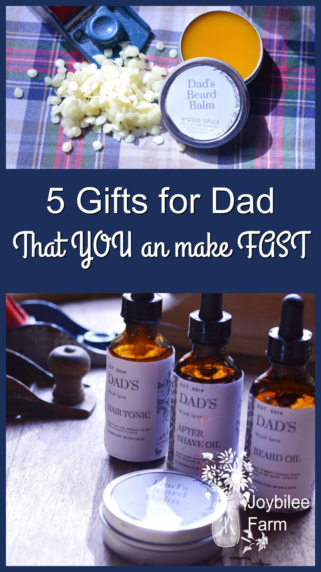 5 Gifts for Dad That You Can Make Fast | Joybilee® Farm