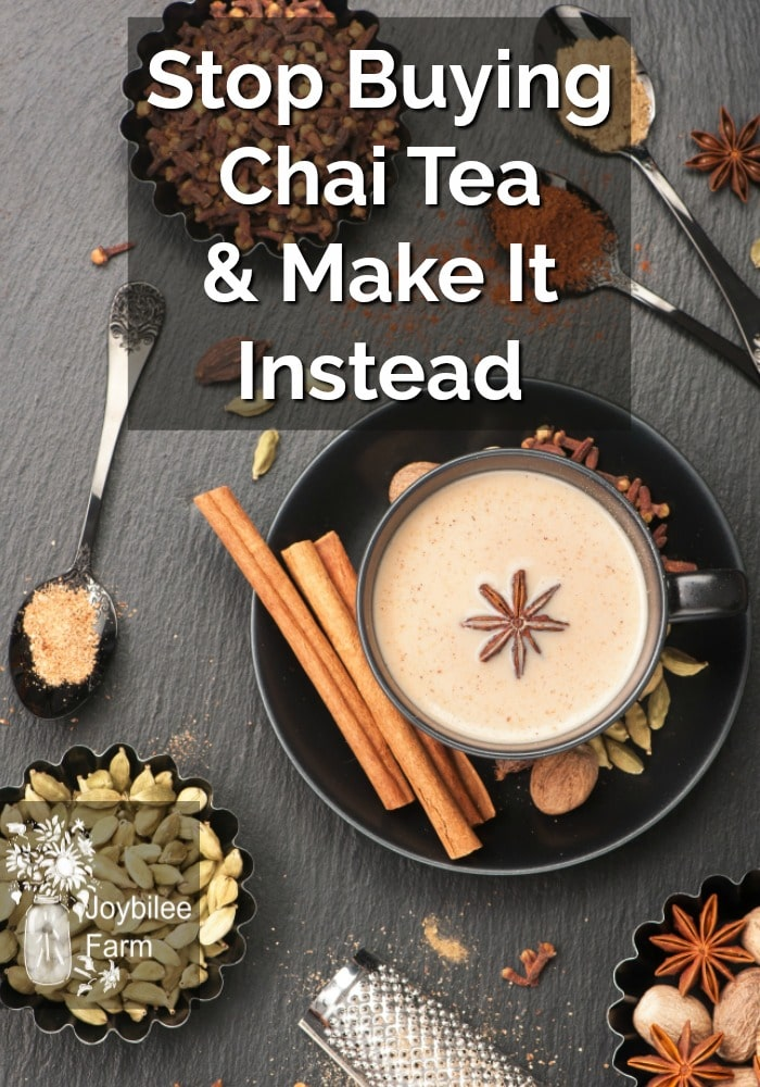 Stop Buying Chai Tea and Make It Instead