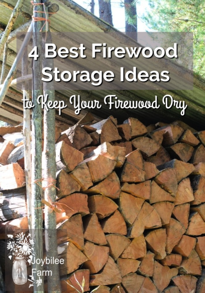 firewood storage shed with text overlay that reads - 4 best firewood storage ideas to keep your firewood dry