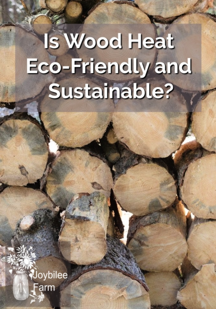 a pine wood pile with the text overlay, Is wood heat sustainable?